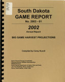 South Dakota s     Big Game Harvest Projections