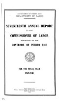 Annual Report Of The Commissioner Of Labor Submitted To The Governor Of Puerto Rico