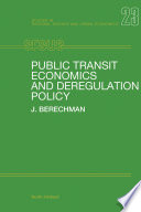 Public Transit Economics and Deregulation Policy
