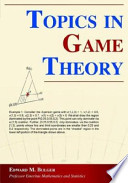 Topics in Game Theory