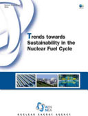 Trends Towards Sustainability in the Nuclear Fuel Cycle