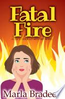 Fatal Fire Book
