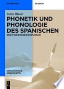 Phonetik und Phonologie des Spanischen  : Eine synchronische Einführung