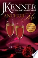 Anchor Me  Stark Series Book 4 Book