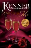 Anchor Me  Stark Series Book 4