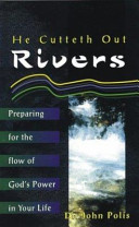 He Cutteth Out Rivers Book PDF