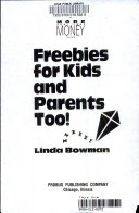 Freebies for Kids and Parents Too