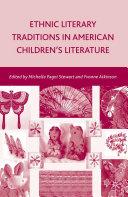 Ethnic Literary Traditions in American Children's Literature ebook