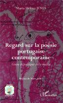 Regard sur la poésie portugaise contemporaine
