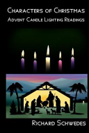 Characters of Christmas   Advent Candle Lighting Readings