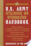 U S  Army Intelligence and Interrogation Handbook