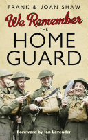 We Remember the Home Guard Book