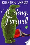 Oolong  Farewell