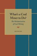 What's a Coal Miner to Do? Pdf/ePub eBook