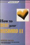 How to Beat Your Husband II