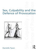 Pdf Sex, Culpability and the Defence of Provocation Telecharger