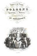 La Pologne historique, littéraire, monumentale et pittoresque