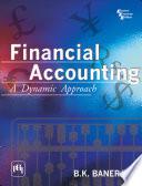 Financial Accounting: A Dynamic Approach