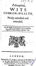 Politeuphuia  Wits Commonwealth  Newly corrected and amended  The prefatory epistle signed  N  L   i e  Nicholas Ling