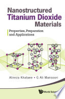 Nanostructured Titanium Dioxide Materials
