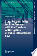 State Responsibility for Interferences with the Freedom of Navigation in Public International Law Pdf/ePub eBook