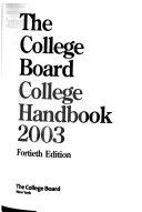 The College Board College Handbook, 2003