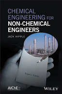 Pdf Chemical Engineering for Non-Chemical Engineers
