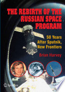 The Rebirth Of The Russian Space Program Book PDF