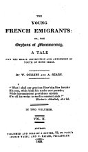 The Young French Emigrants  Or  the Orphans of Montmorency  a Tale  Etc