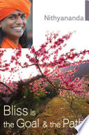 Bliss Is the Goal and the Path