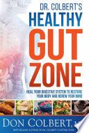 Dr  Colbert s Healthy Gut Zone Book