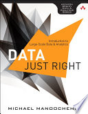 Data Just Right