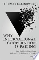 Why International Cooperation is Failing