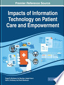 Impacts of Information Technology on Patient Care and Empowerment