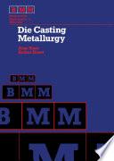 Die Casting Metallurgy