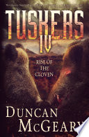 Tuskers Iv Rise Of The Cloven