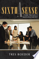 A Sixth Sense for Project Management