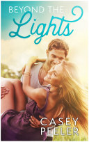 Pdf Beyond the Lights: A Best Friends Brothers Clean Romance