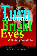 Turn Around Bright Eyes