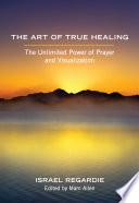 The Art of True Healing