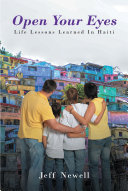 Open Your Eyes  Life Lessons Learned In Haiti