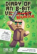 Pdf Diary of an 8-Bit Warrior (Book 1 8-Bit Warrior series)
