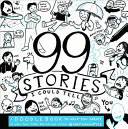 99 Stories I Could Tell Book PDF