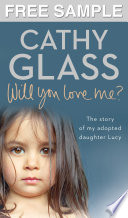 Will You Love Me   Free Sampler  The story of my adopted daughter Lucy
