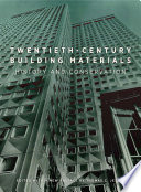 Twentieth Century Building Materials