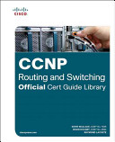 CCNP Routing and Switching V2.0 Official Cert Guide Library