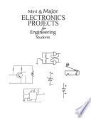 Mini & Major Electronics Projects for Engineering Students