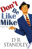 Don't Be Like Mike: Volume One