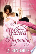 The Wicked Beginning