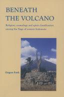 Beneath the Volcano